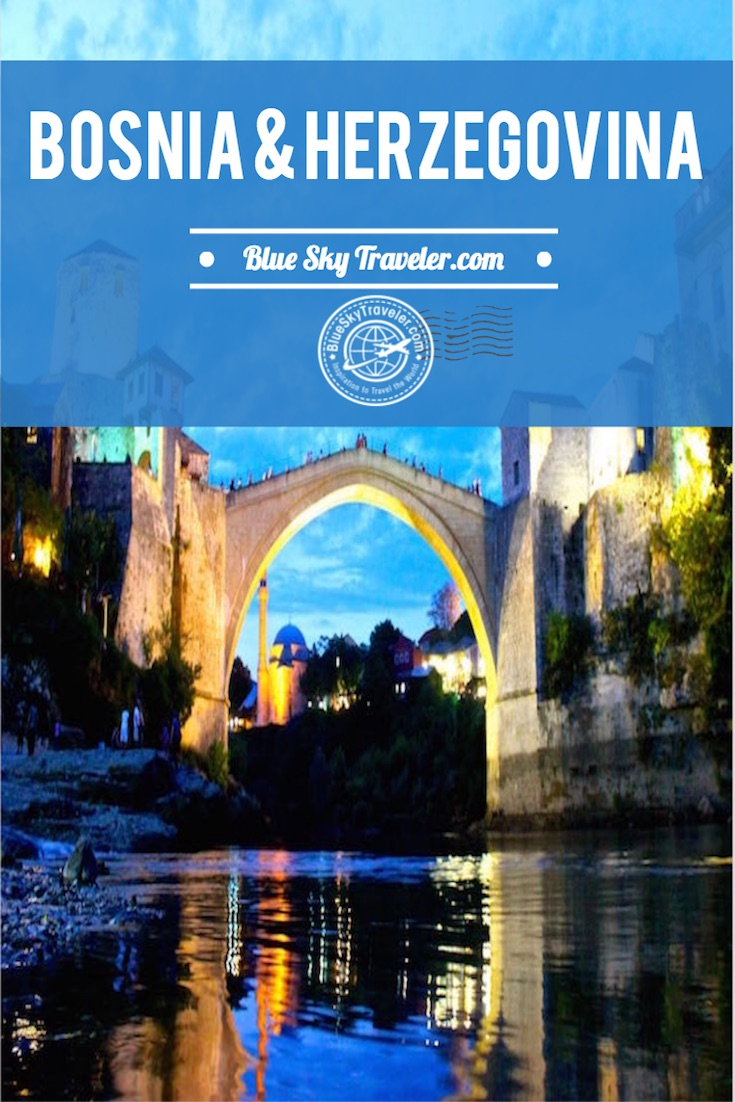 Inspiration for Travel to Croatia ~ Bosnia and Herzegovina, one of the countries of former Yugoslavia on the Balkan Peninsula in southeastern Europe. A unique travel experience where 3 religions collide – Christian, Orthodox and Muslim. Must see sights include Mostar, Blagaj, Sarajevo and many others in a country of medieval villages and mountainous terrain marked by deep gorges, turquoise rivers and lakes.