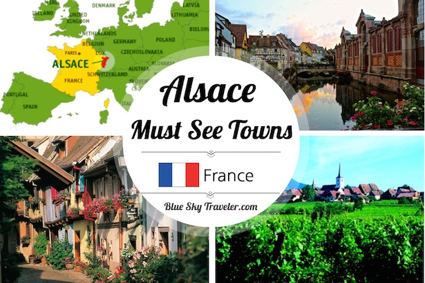 France Alsace - Must See Towns