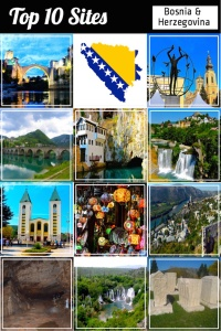 Bosnia - Top 10 Sights to See