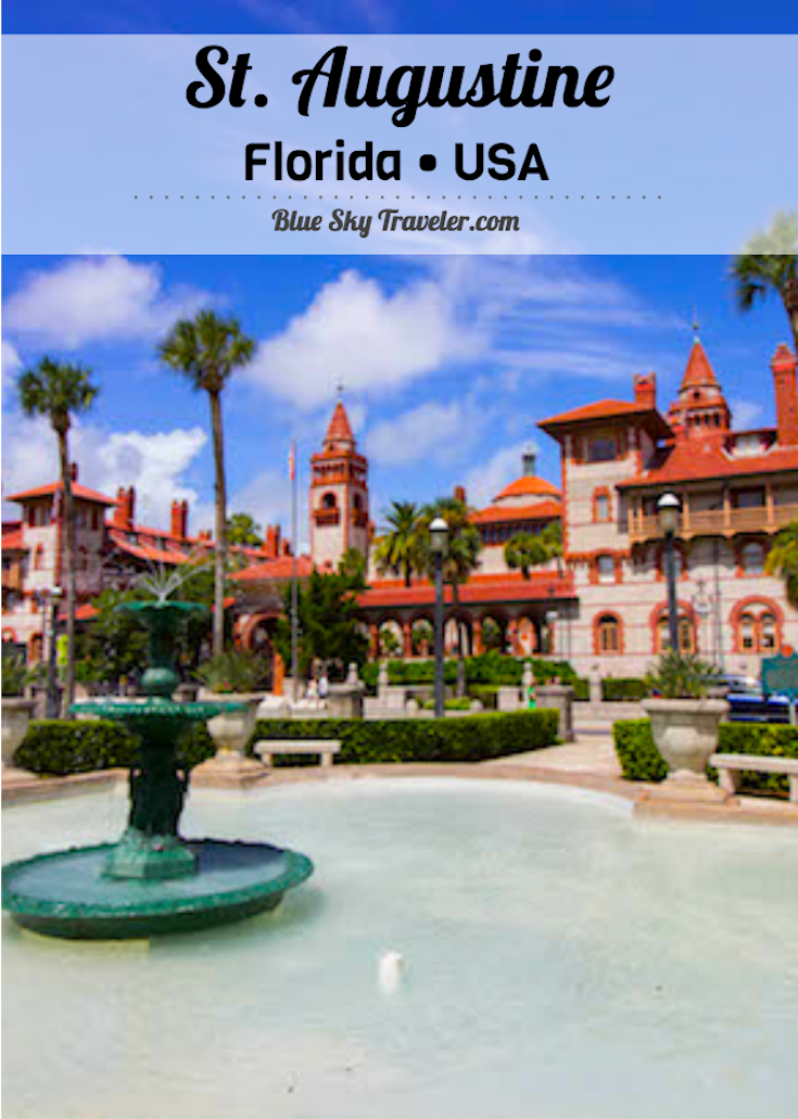 BlueSkyTraveler: St. Augustine, Florida Weekend Getaway Itinerary