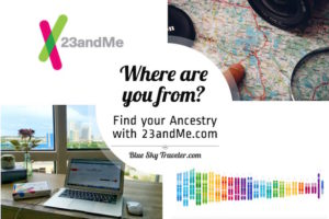 Explore your ancestry with 23andMe.com - See more at http://www.blueskytraveler.com/wp-content/uploads/2016/12/BlueSkyTraveler.23andMe.Whereareyoufrom-1-300x200.jpeg