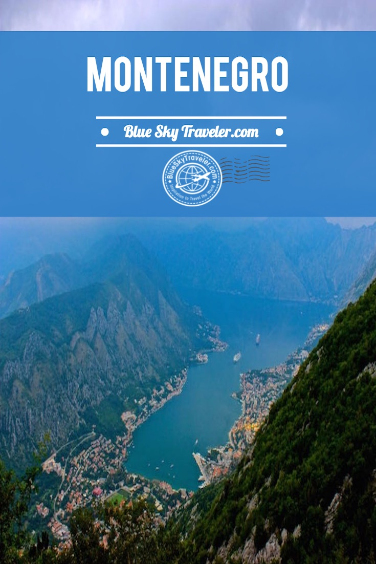 Inspiration for travel to Montenegro ~ Wild Beauty ~ Find Europe's Southern Fjord at the Bay of Montenegro and explore mountains, Budva, Kotor. Plan your vacation.