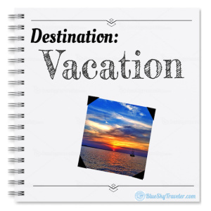 Destination: Vacation