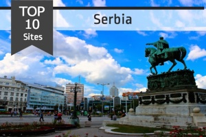 Top 10 Sites to See in Serbia